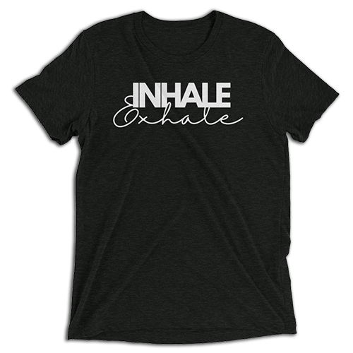 inhale exhale tshirt